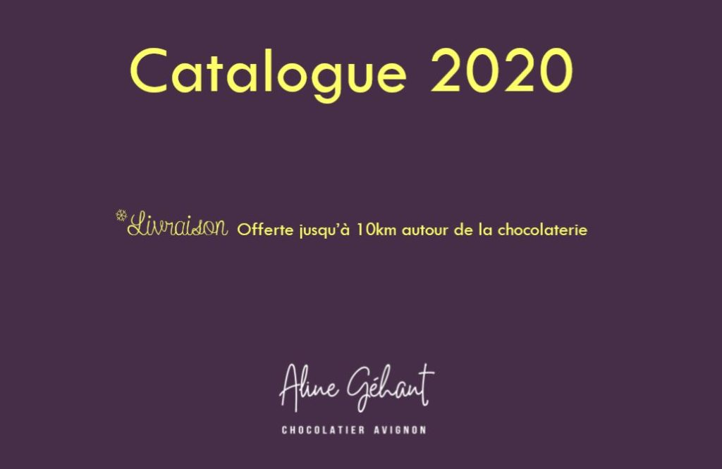 Catalogue Chocolatier Aline Géhant Avignon